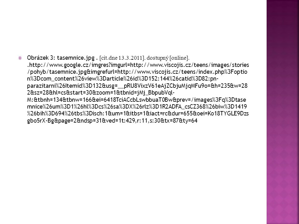 Obrázek 3: tasemnice. jpg. [cit. dne 13. 3. 2011]. dostupný [online]